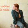 como influyen los colores en la moda